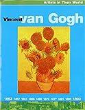 Vincent Van Gogh (Artists in their World)