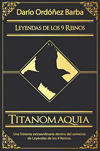 Titanomaquia: La guerra de los titanes (Leyendas de los 9 Reinos) de [