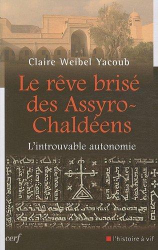Le rêve brisé des Assyro-Chaldéens : L'introuvable autonomie