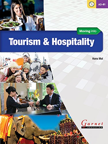 Moving Into Tourism And Hospitality Course Book With Audio
