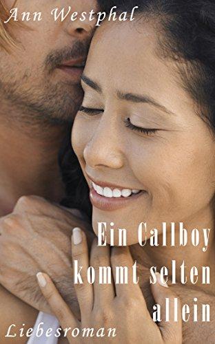 Buchseite und Rezensionen zu 'Ein Callboy kommt selten allein' von Ann Westphal