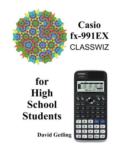 Casio fx-991EX Classwiz for High School Students par David Getling