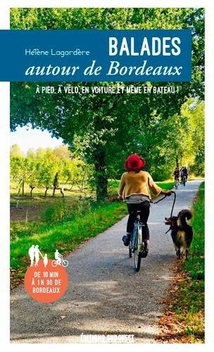Balades autour de Bordeaux