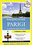 Parigi. Il meglio della città. Con cartina