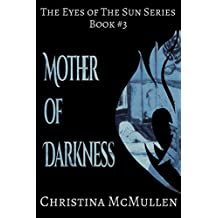 Mother of Darkness (The Eyes of The Sun Series Book 3) (English Edition)