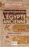 Telecharger Livres Textes fondamentaux sur l Egypte ancienne (PDF,EPUB,MOBI) gratuits en Francaise