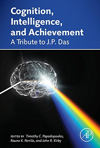 Cognition, Intelligence, and Achievement: A Tribute to J. P. Das (English Edition)