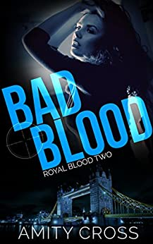 Bad Blood: (Royal Blood #2) by [Cross, Amity]