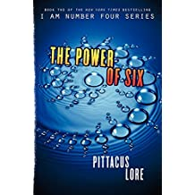 The Power of Six (Lorien Legacies) by Pittacus Lore (2011-08-23)