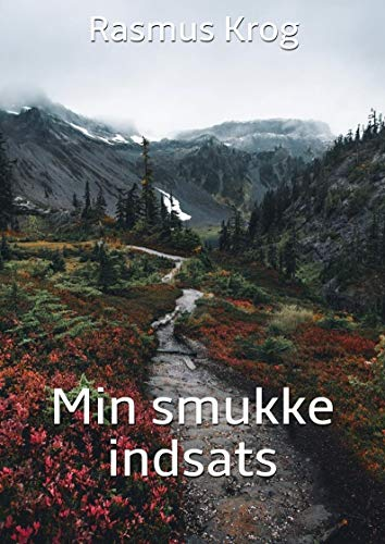 Min smukke indsats (Danish Edition)