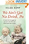 'We Ain't Got No Drink, Pa': A Little...