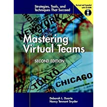 Mastering Virtual Teams: Strategies, Tools, and Techniques That Succeed by Deborah L. Duarte (2000-12-25)