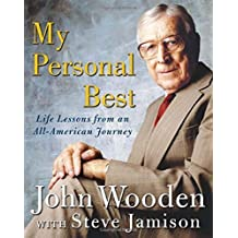 My Personal Best : Life Lessons from an All-American Journey by John Wooden (2004-05-14)