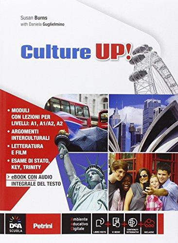 Culture up e DVD. Per la Scuola media. Con CD Audio. Con e-book. Con espansione online