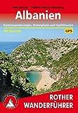 Albanien: Küstenwanderungen, Hirtenpfade und Gipfeltouren. 40 Touren. Mit GPS-Tracks (Rother Wanderführer)