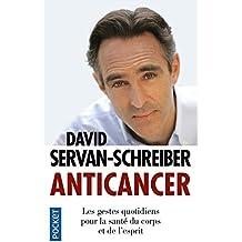 Anticancer: les gestes quotidiens pour la sante de corps et esprit