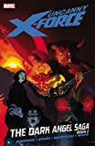 Image de Uncanny X-Force Vol. 4: Dark Angel Saga Book 2