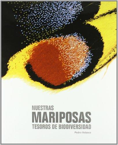 Nuestras mariposas. Tesoros de biodiversidad (General) por Pedro Velasco Ortega