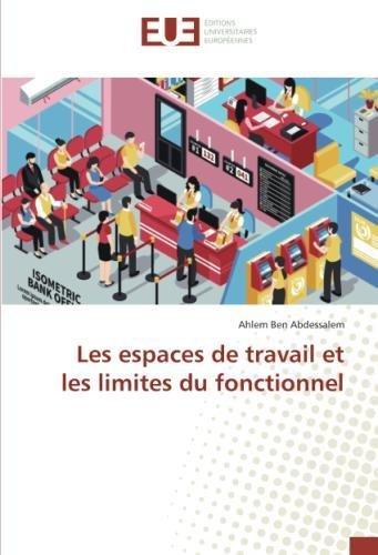 Les espaces de travail et les limites du fonctionnel