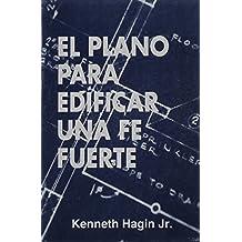 Amazon kenneth e hagin libros el plano para edificar una fe fuerto blueprint for building strong faith malvernweather Image collections