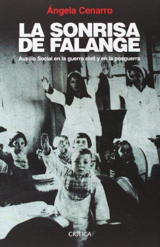 La sonrisa de Falange: Auxilio Social en la guerra civil y en la posguerra (Contrastes)