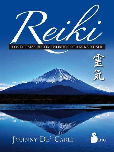 Reiki. Poemas recomendados por Mikao Usui por JOHNNY DE CARLI