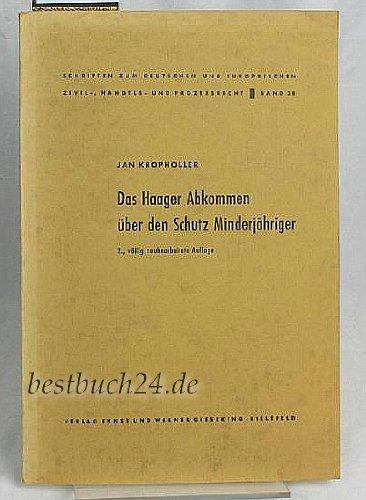Das Haager Abkommen über den Schutz Minderjähriger 2. Aufl.