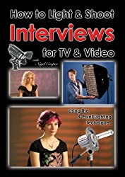 How to Light & Shoot Interviews for TV & Video