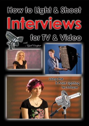 How to Light & Shoot Interviews for TV & Video (English Edition) (Cooper Beleuchtung)
