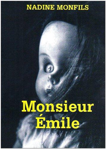 Monsieur Émile par Nadine Monfils