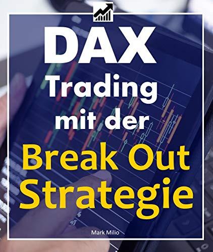 DAX Trading mit der Break-Out Strategie