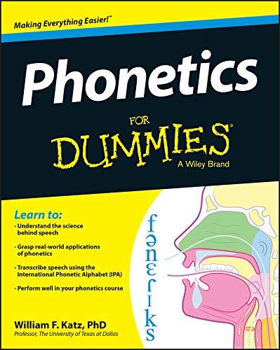 Phonetics For Dummies por William F. Katz