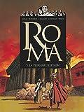 Roma - Tome 05: La peur ou l'illusion