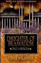 Daughter of Braavadom: Once a Princess