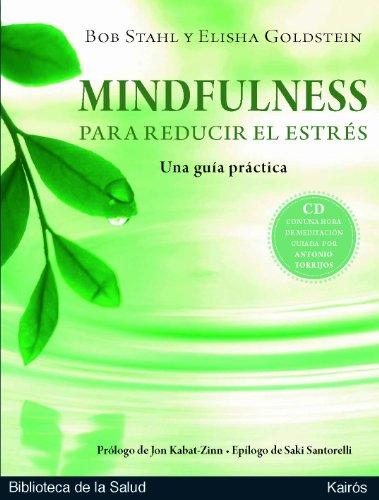 Mindfulness Para Reducir El Estrés (Biblioteca de la Salud) por Bob Stahl