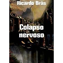 Colapso nervoso (Portuguese Edition)