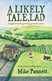 A Likely Tale, Lad: Laughs & Larks Growing Up in the 1970s (Lad Series)