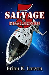 Salvage-5: Final Mission (First Contact)