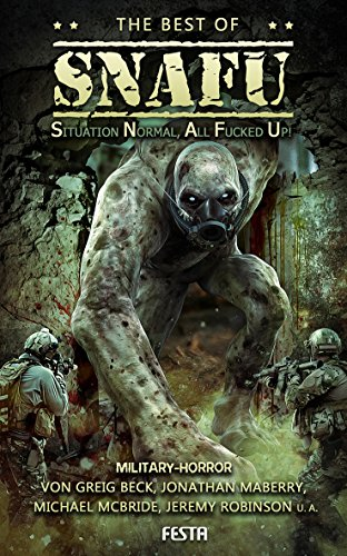 The best of SNAFU: Military Horror