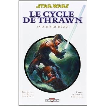 Star Wars - Le Cycle de Thrawn, Tome 2 : La bataille des Jedi