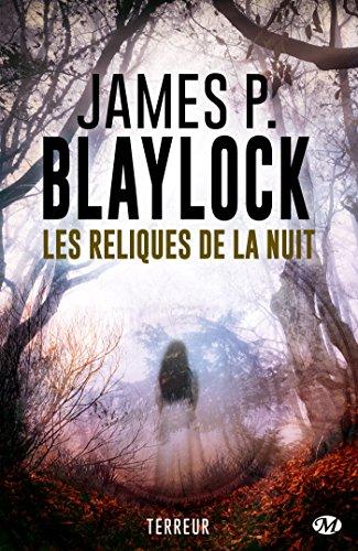 Les reliques de la nuit - James P.