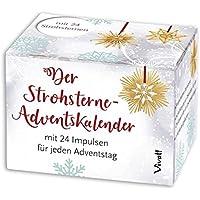 Der Strohsterne-Adventskalender: mit 24 Impulsen für jeden Adventstag