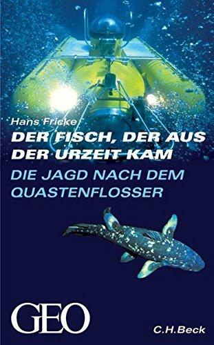 Die Jagd nach dem Quastenflosser: Der Fisch, der aus der Urzeit kam