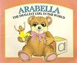 Arabella: The smallest girl in the world