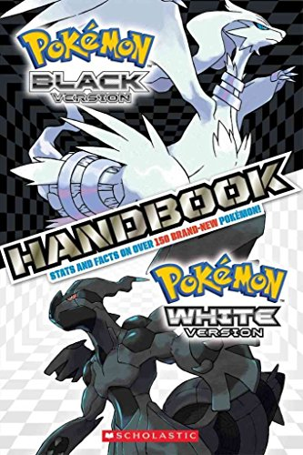[Pokemon Black Version ; Pokemon White Version: Handbook Stats and Facts on Over 150 Brand-new Pokemon!] (By: Henry Ng) [published: November, 2011]