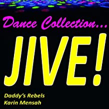 Dance Collection... Jive!