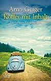 Koffer mit Inhalt: Die besten Erzählungen (dtv großdruck, Band 25370) - Arno Geiger
