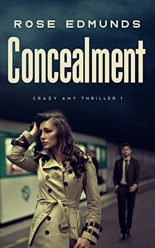 Book cover image for Concealment: A Compelling Psychological and Financial Conspiracy Thriller