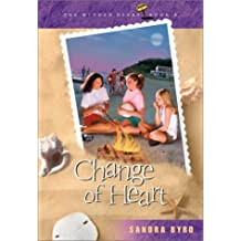 Change of Heart (Hidden Diary) by Sandra Byrd (2002-06-01)