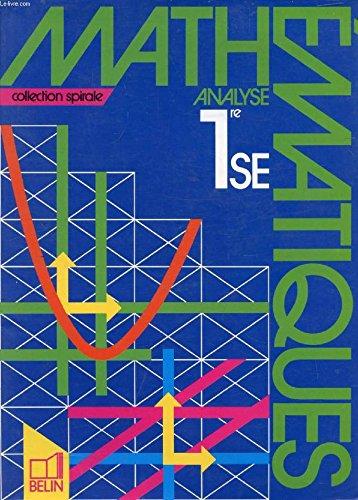 Mathématiques, Analyse, 1re S, E, tome 1. Livre de l'élève